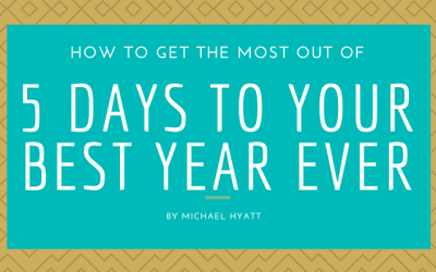 Why I'm taking Michael Hyatt's Best Year Ever 2018